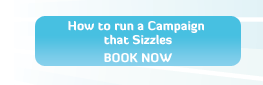 How to Run a Campaign that Sizzles