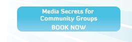 Media Secrets for Community Groups